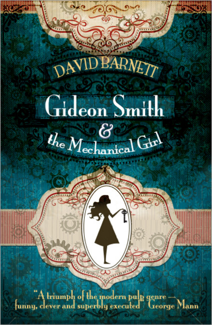 Gideon Smith and the Mechanical Girl