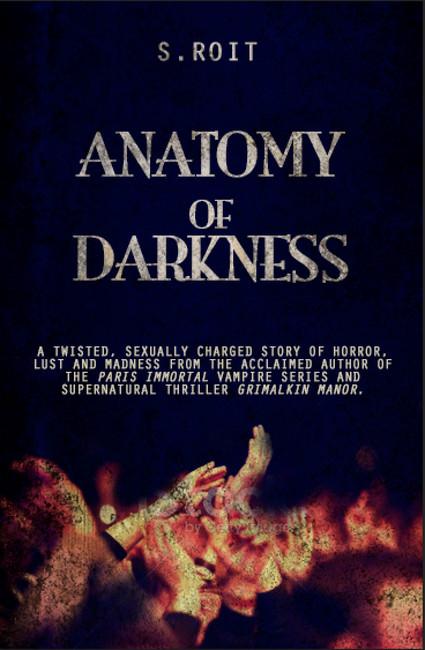 Anatomy of Darkness