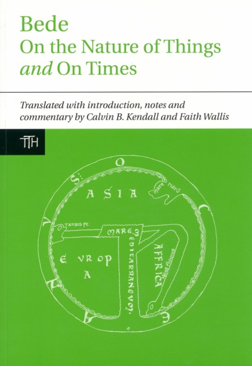 Bede: On the Nature of Things and On Times