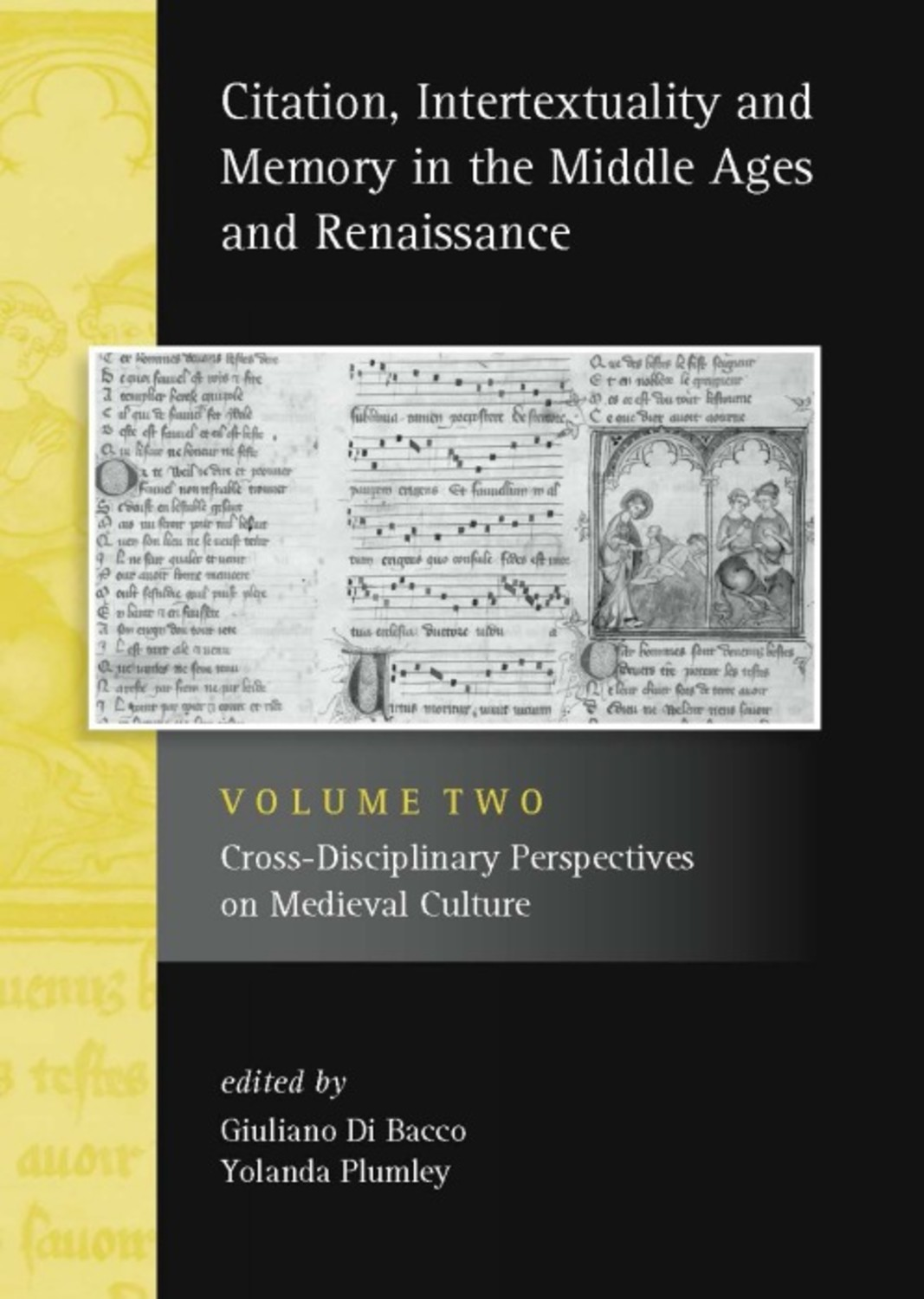 Citation, Intertextuality and Memory in the Middle Ages and Renaissance volume 2