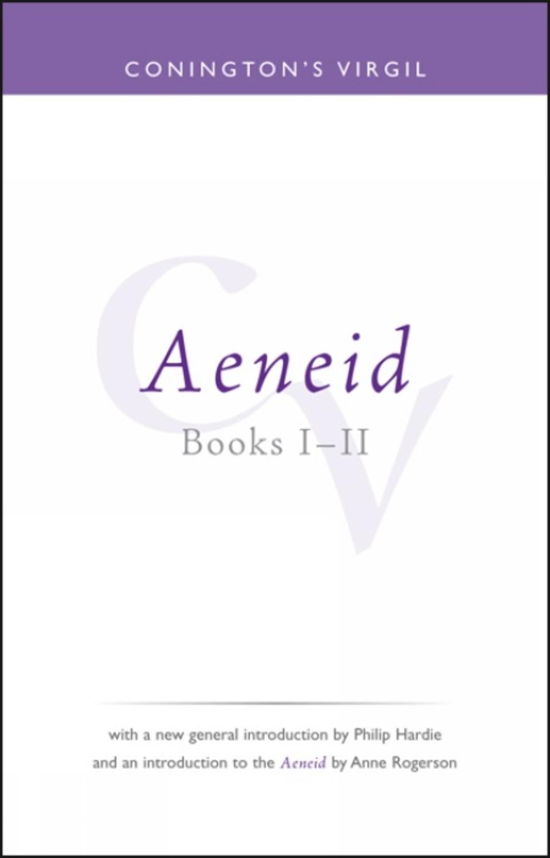 Conington's Virgil: Aeneid I - II