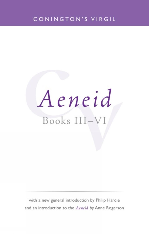 Conington's Virgil: Aeneid III - VI