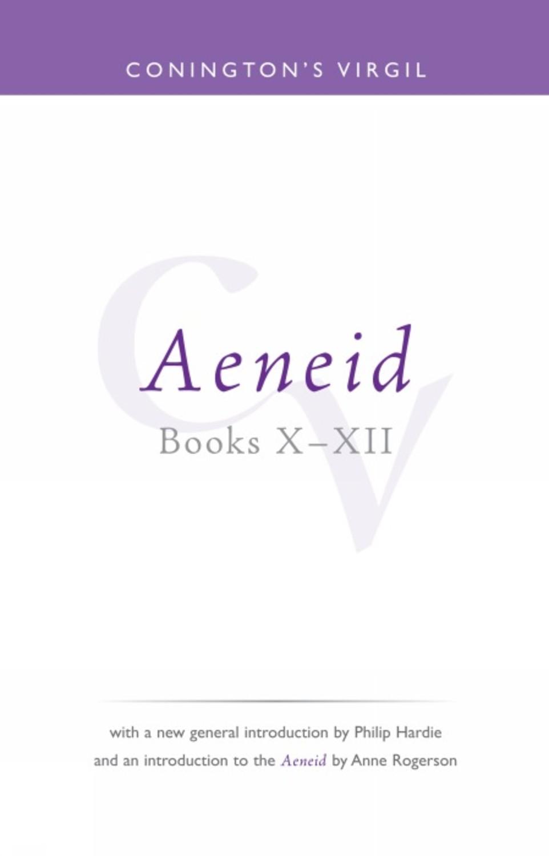 Conington's Virgil: Aeneid X - XII