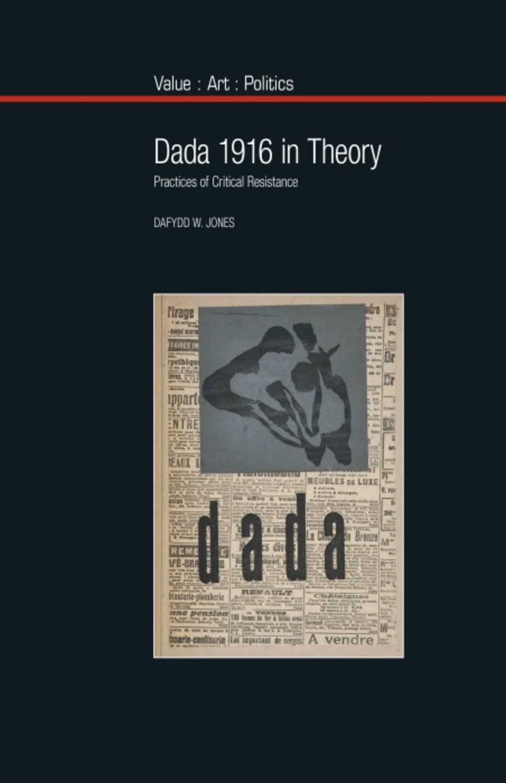 Dada 1916 in Theory