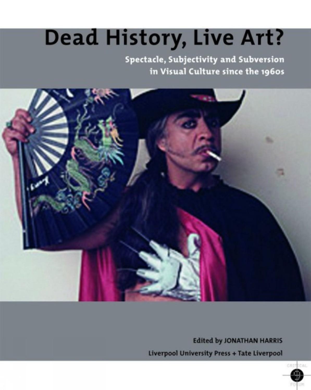 Dead History, Live Art?