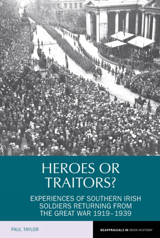Heroes or Traitors?