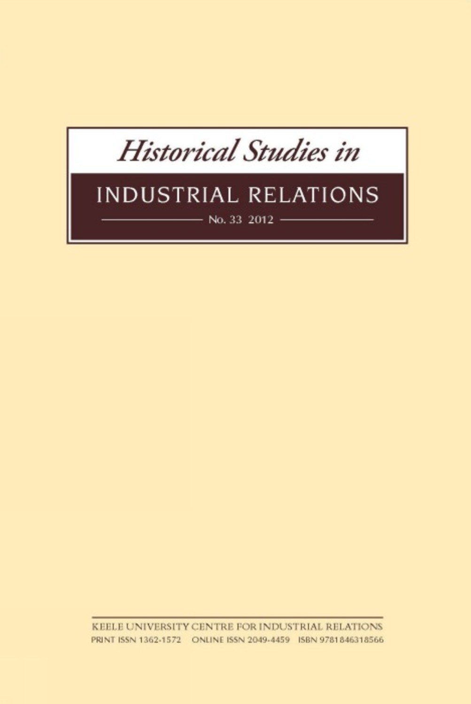Historical Studies in Industrial Relations, Volume 33 2012