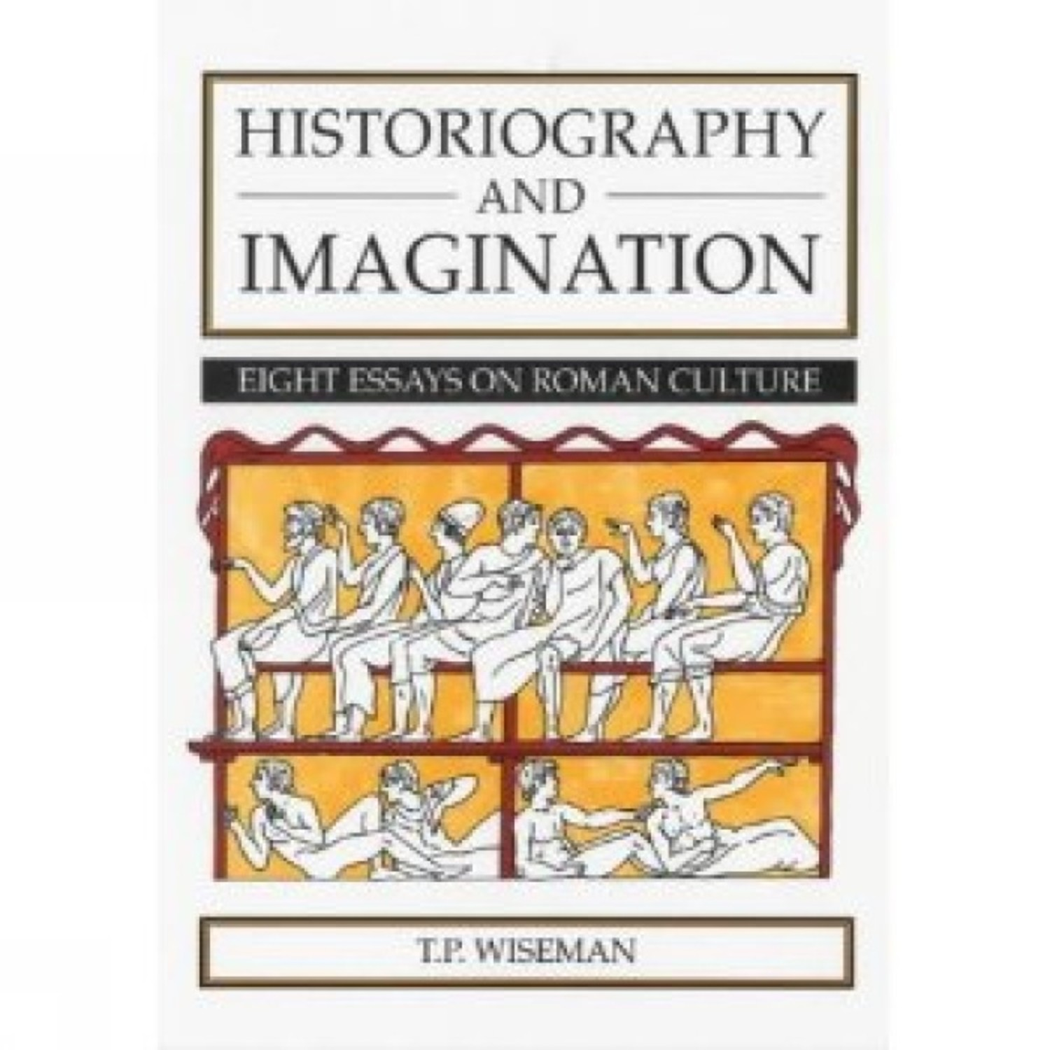 Historiography and Imagination
