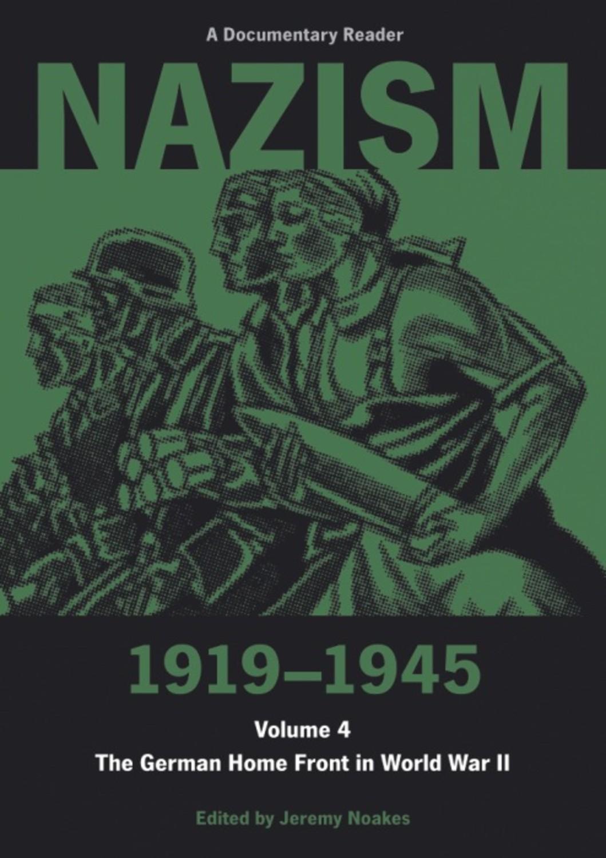 Nazism 1919–1945 Volume 4