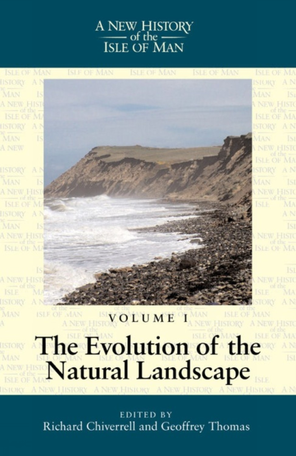 A New History of the Isle of Man Vol. 1