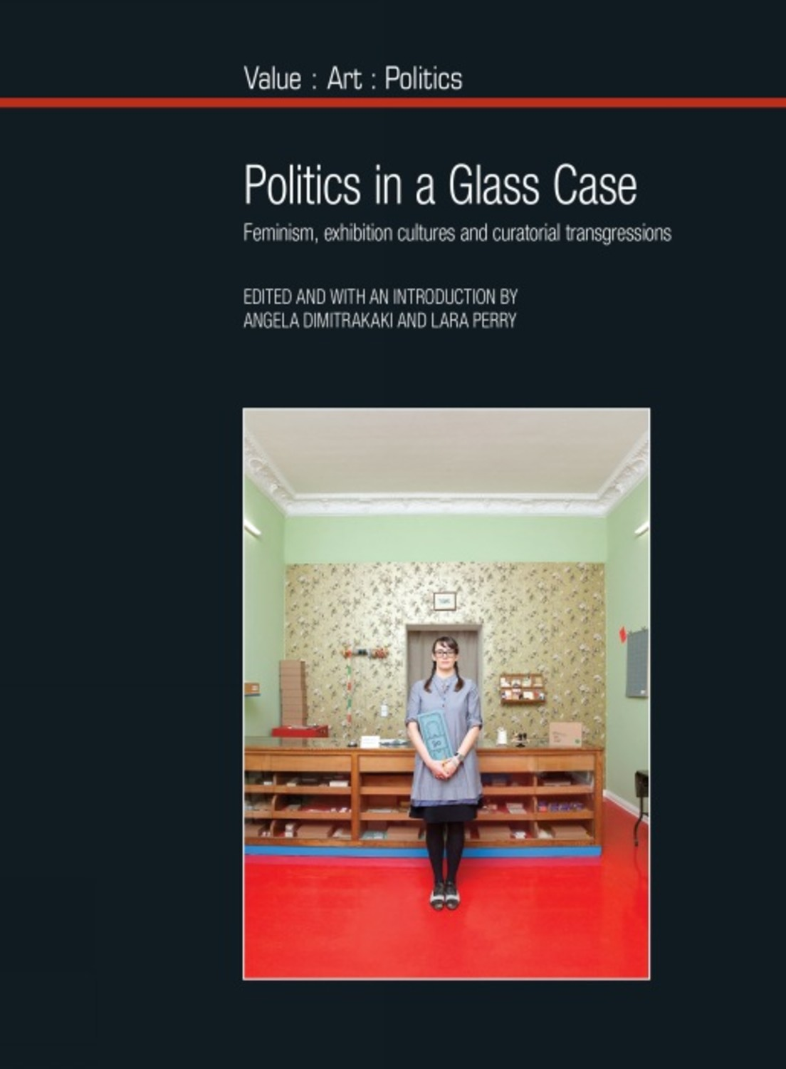Politics in a Glass Case