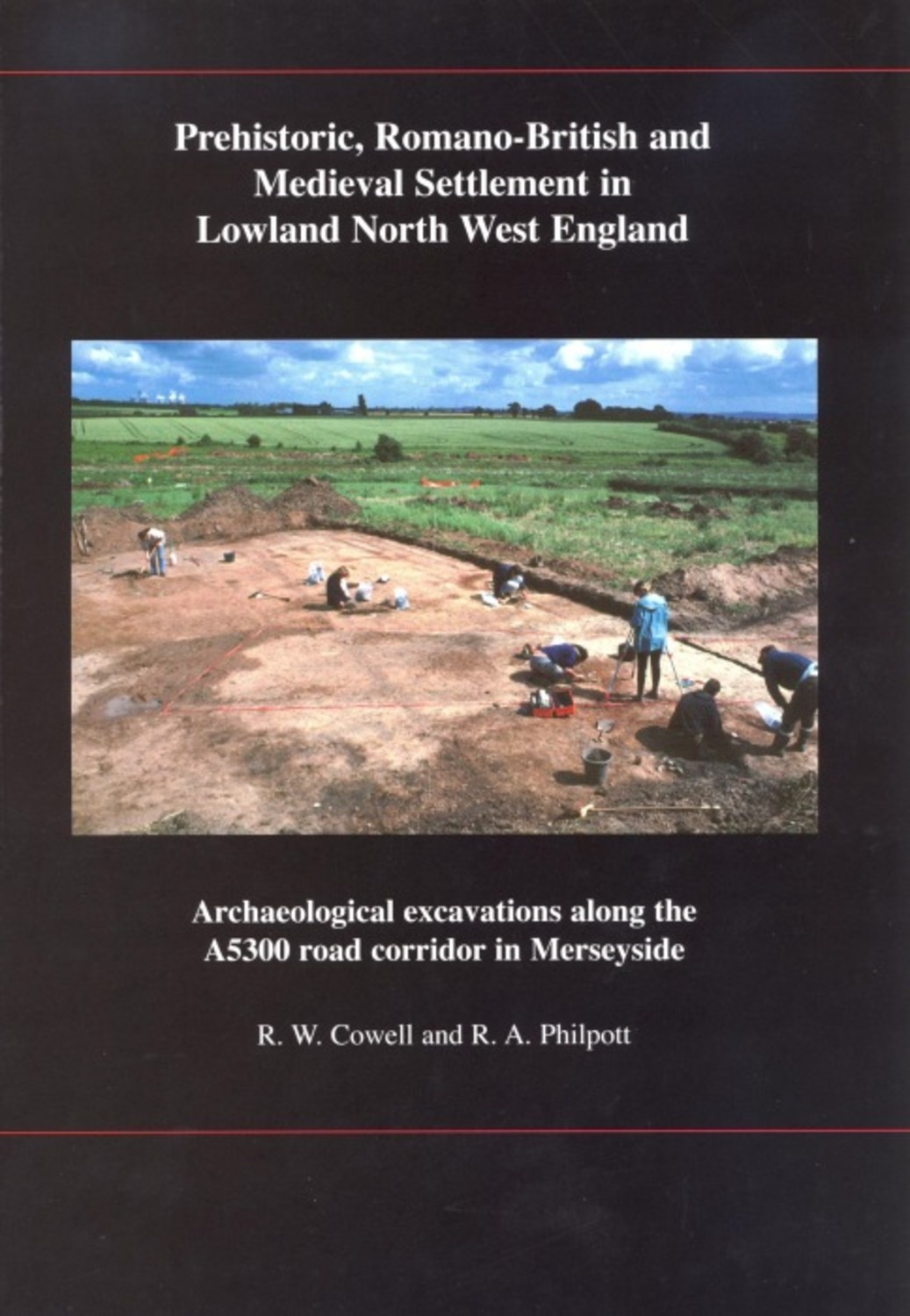 Prehistoric, Romano-British and Medieval Settlement in Lowland North West England