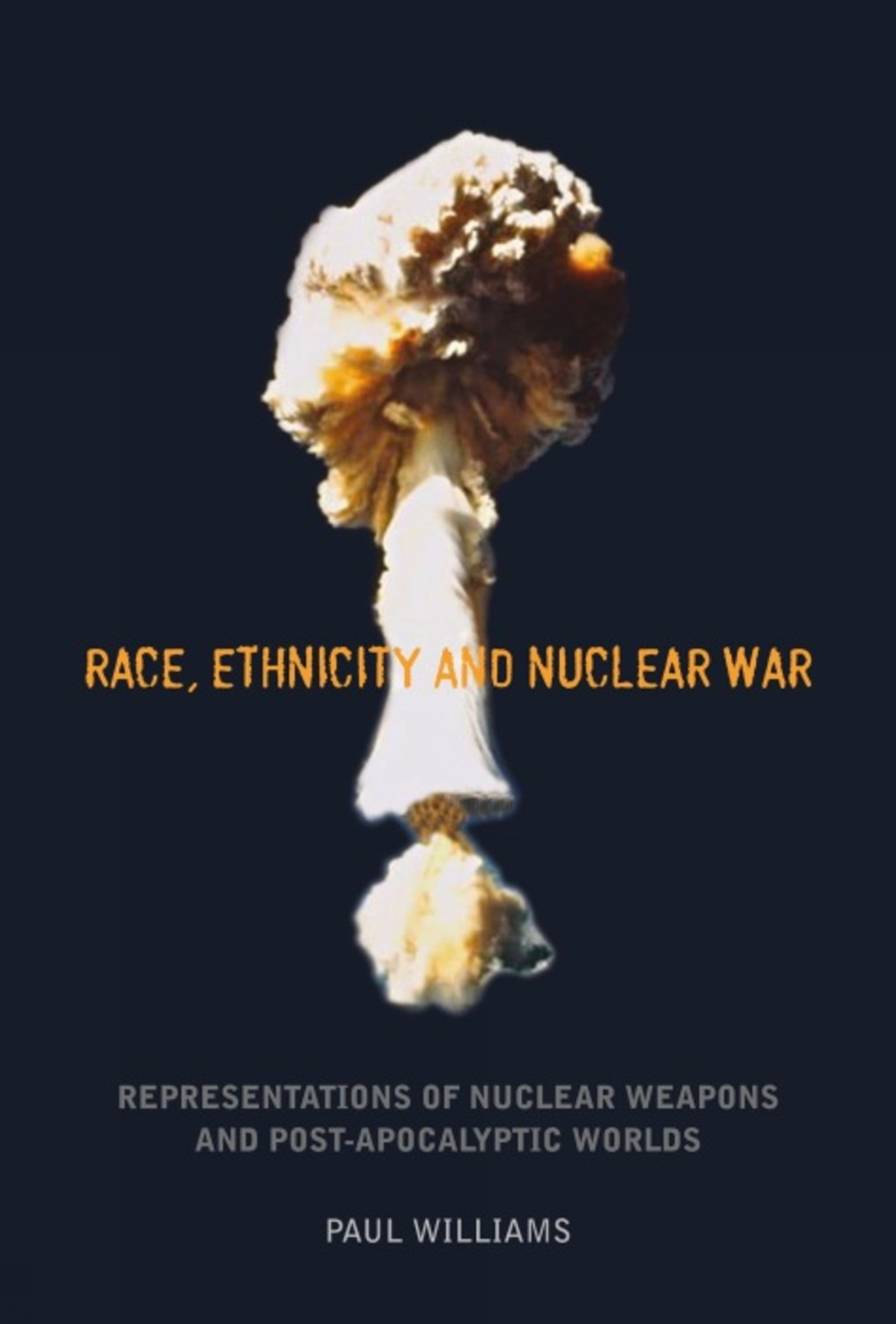 Race, Ethnicity and Nuclear War