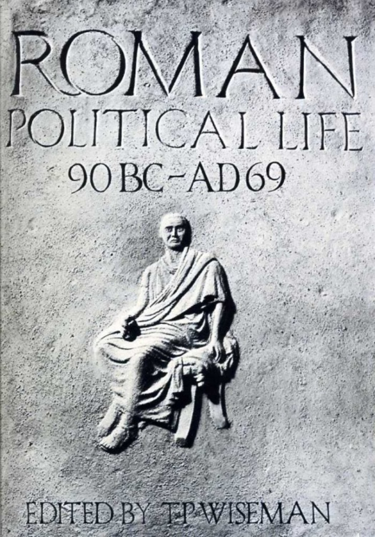 Roman Political Life, 90BC-AD69