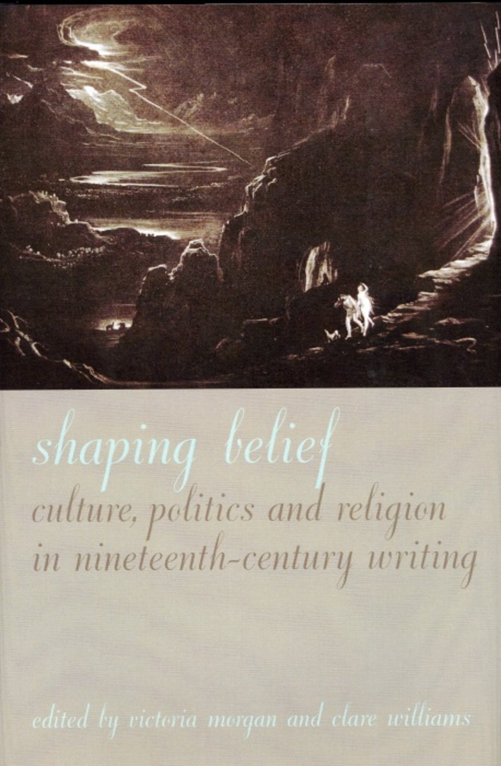 Shaping Belief