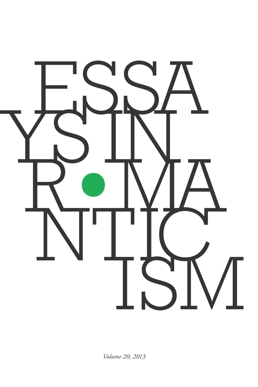 Essays in Romanticism, Volume 20 2013
