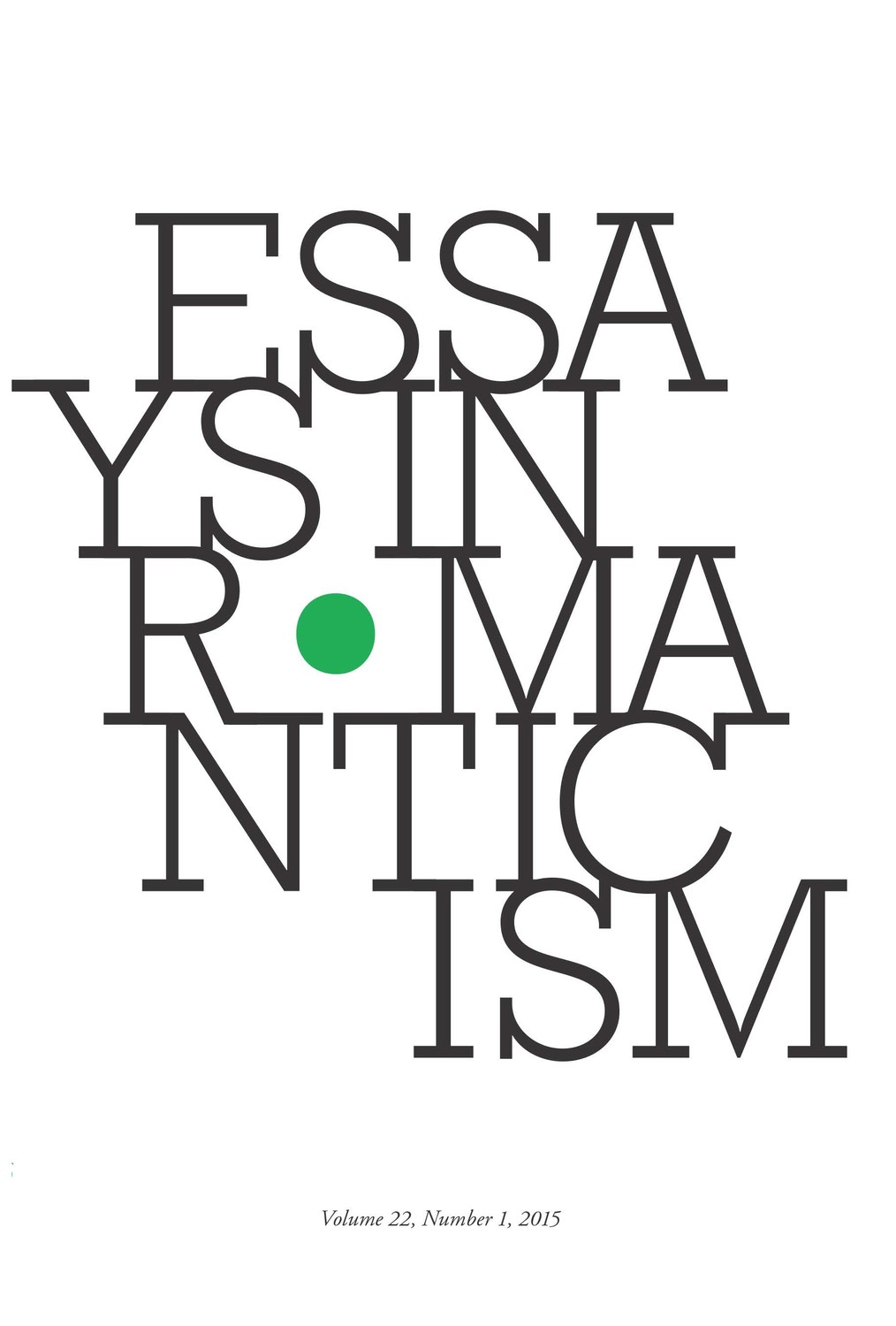 Essays in Romanticism, Volume 22.1 2015