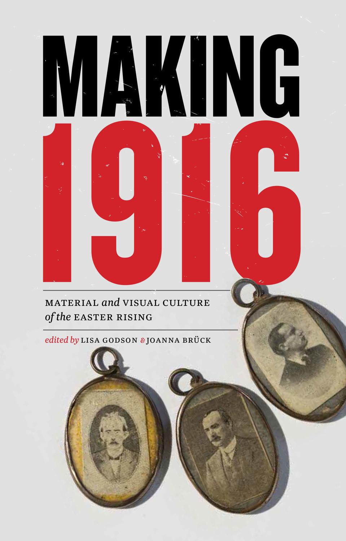 Making 1916