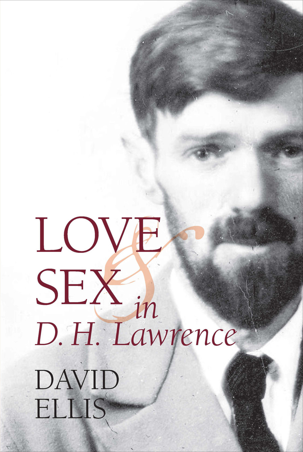 Love and Sex in D. H. Lawrence
