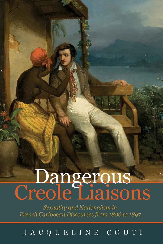 Dangerous Creole Liaisons