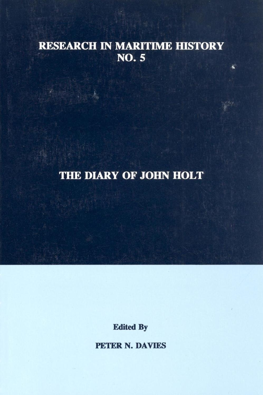 The Diary of John Holt