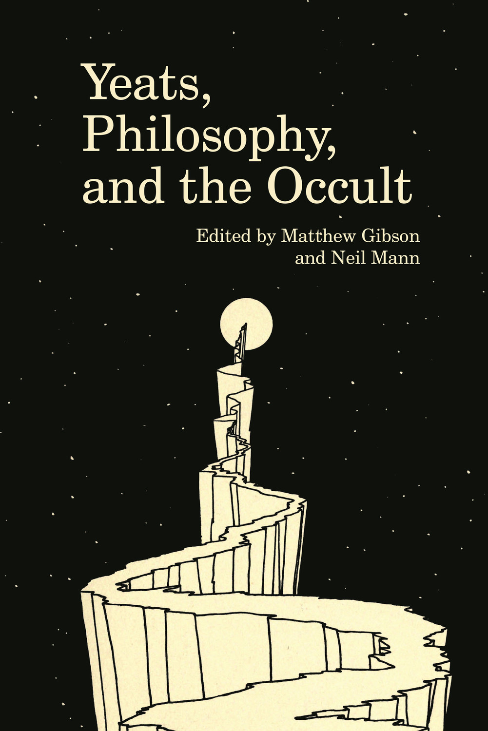Yeats, Philosophy, and the Occult