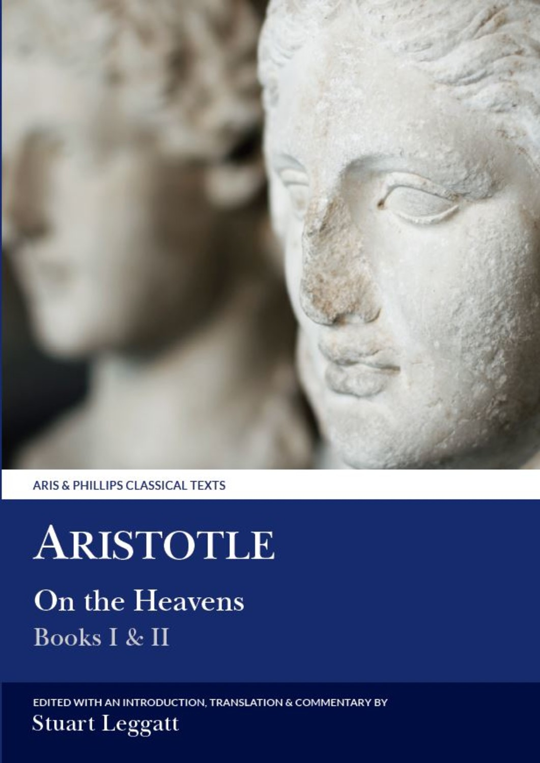 Aristotle: On the Heavens I & II