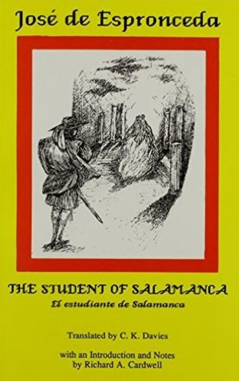 Jose de Espronceda: The Student of Salamanca