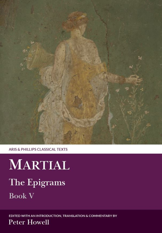 Martial: The Epigrams, Book V