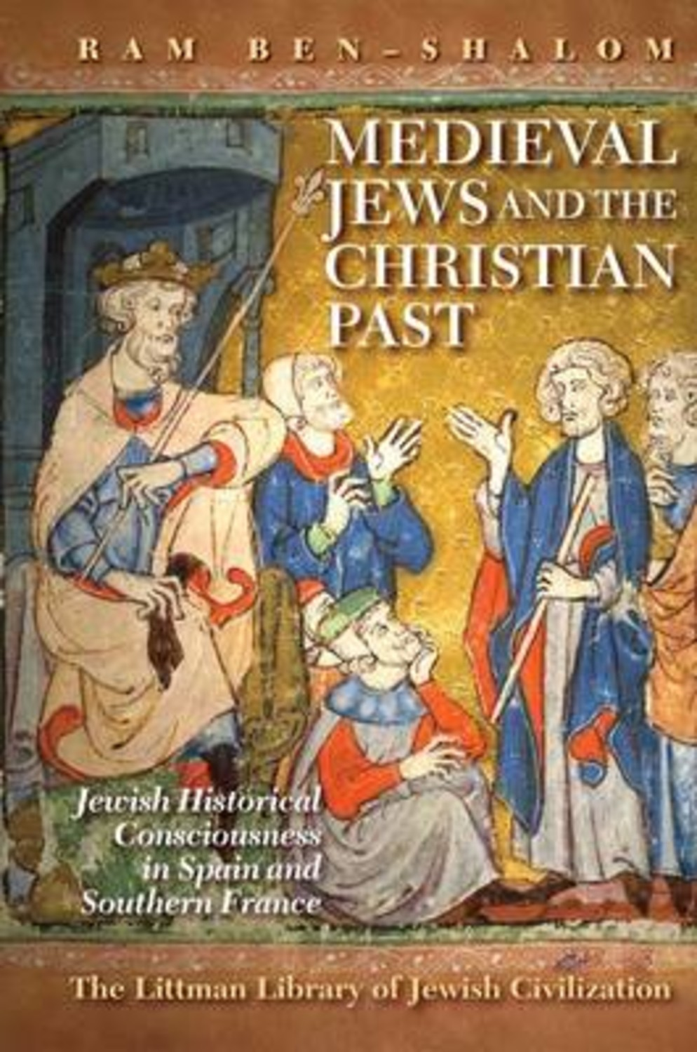 Medieval Jews and the Christian Past