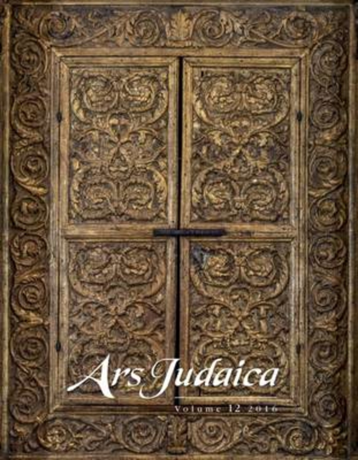 Ars Judaica: The Bar-Ilan Journal of Jewish Art, Volume 12