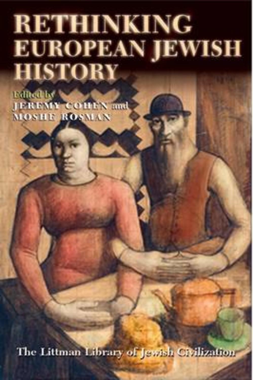 Rethinking European Jewish History