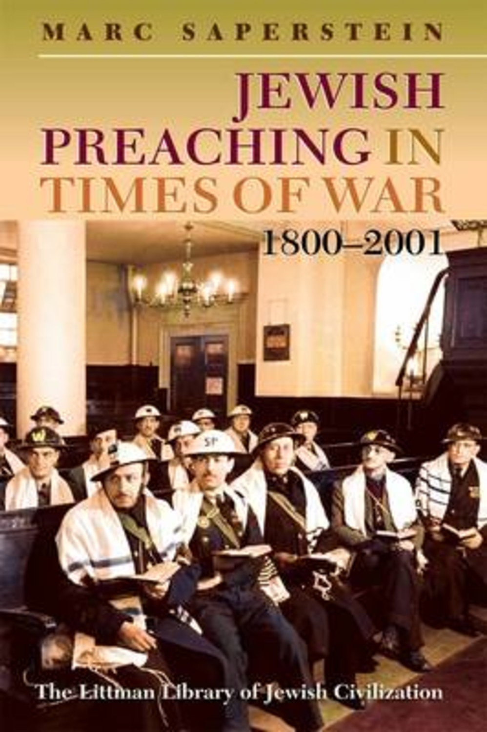 Jewish Preaching in Times of War, 1800 - 2001