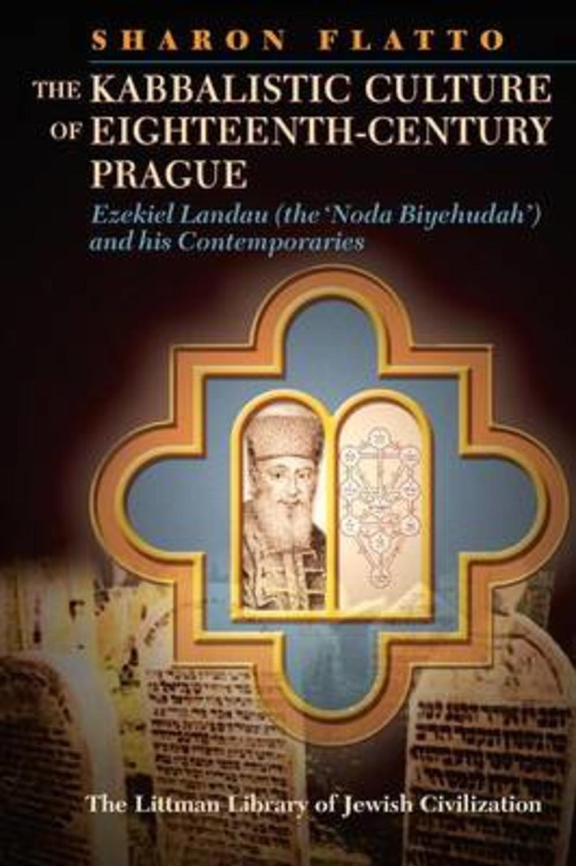 The Kabbalistic Culture of Eighteenth-Century Prague