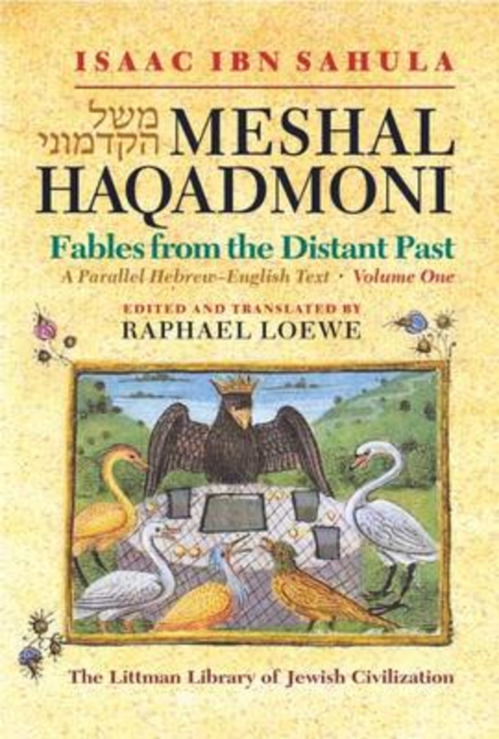 Meshal Haqadmoni: Fables from the Distant Past