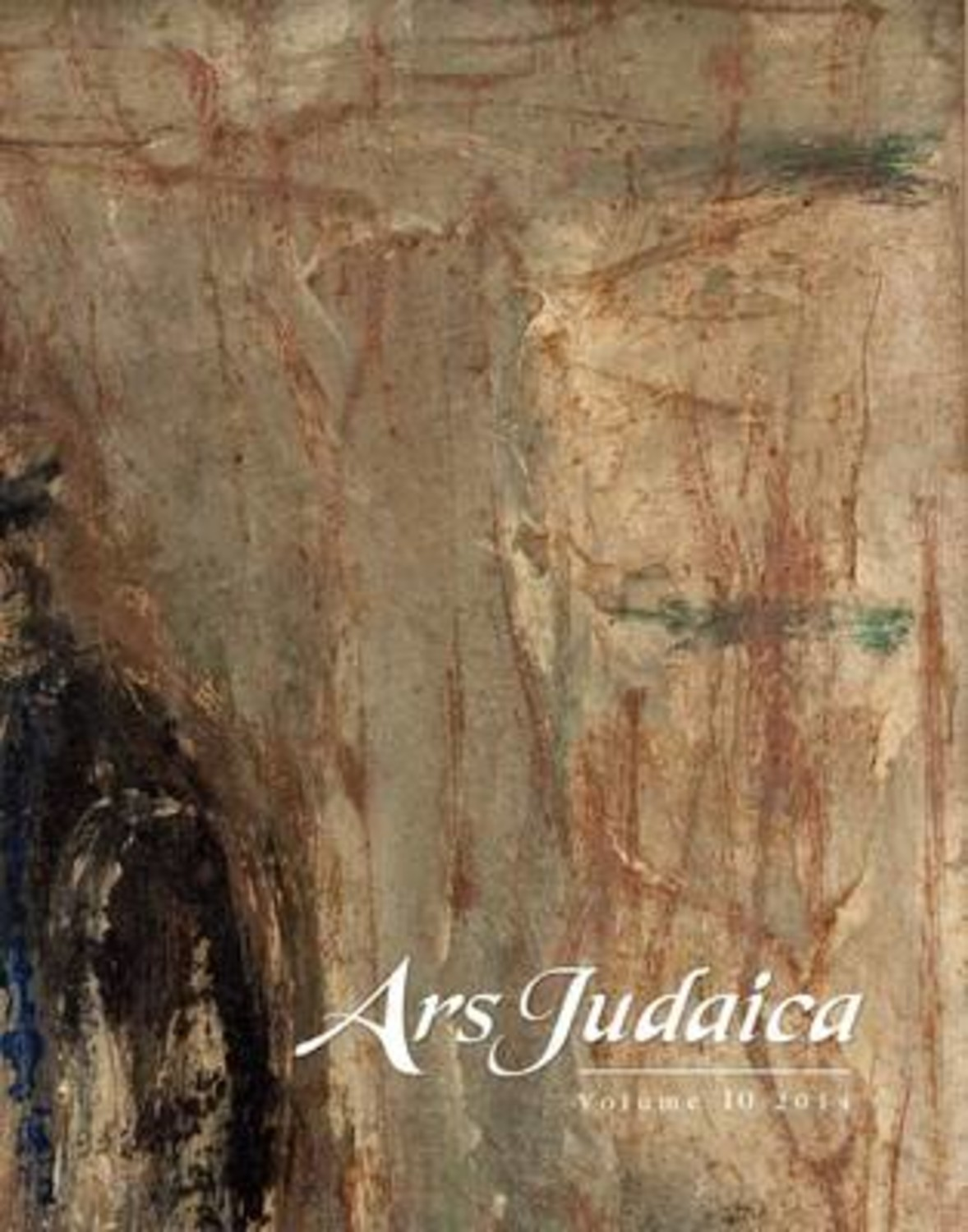 Ars Judaica: The Bar-Ilan Journal of Jewish Art, Volume 10
