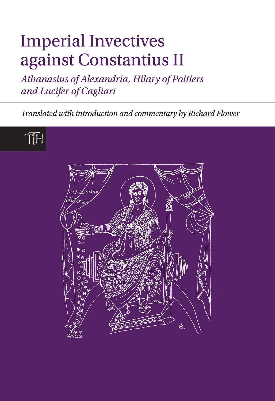 Imperial Invectives against Constantius II