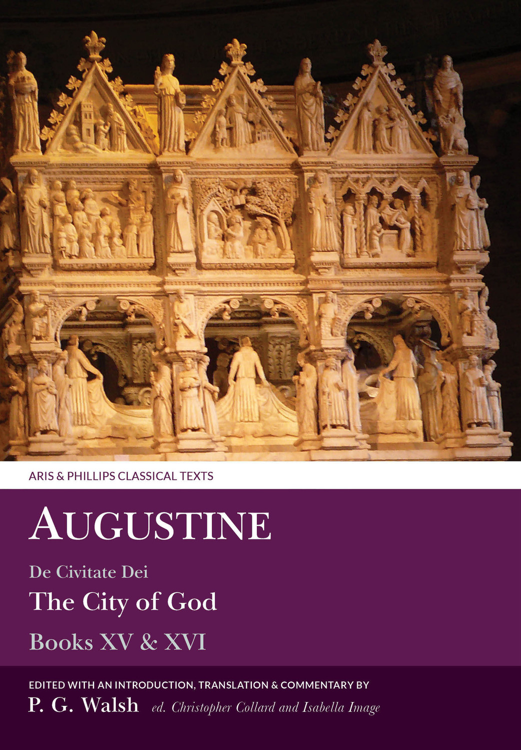 Augustine: De Civitate Dei Books XV and XVI