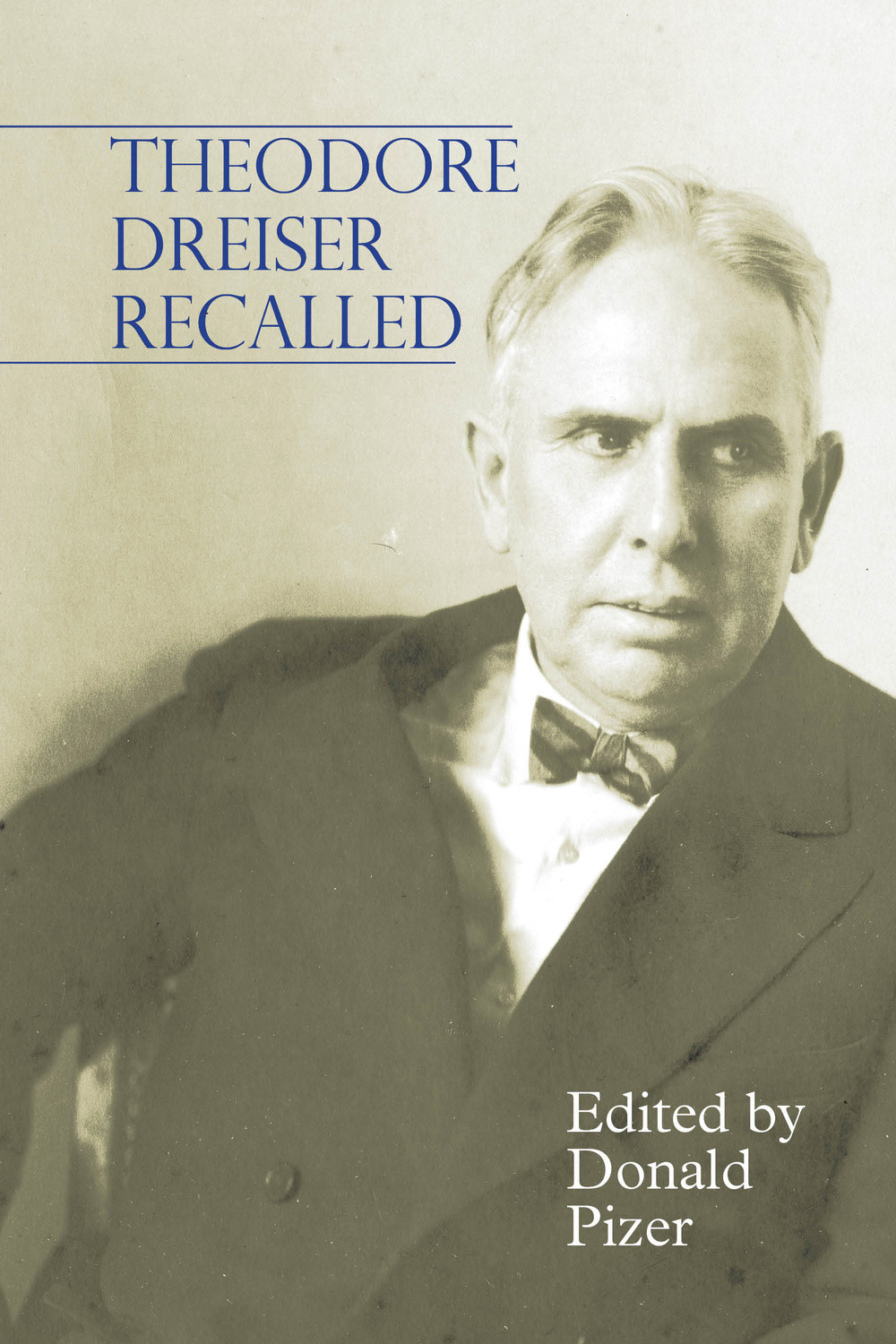 Theodore Dreiser Recalled