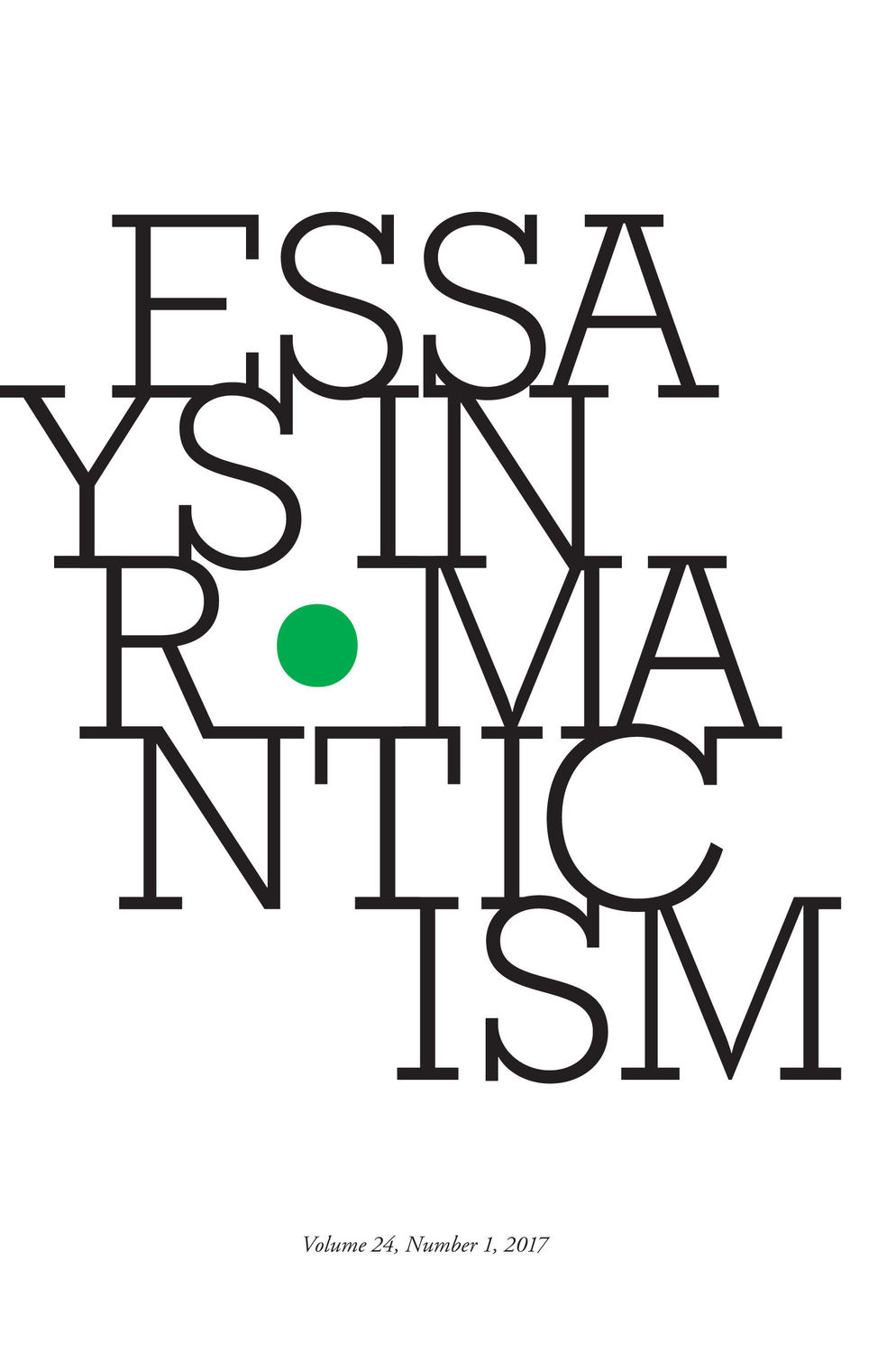 Essays in Romanticism, Volume 24.1 2017
