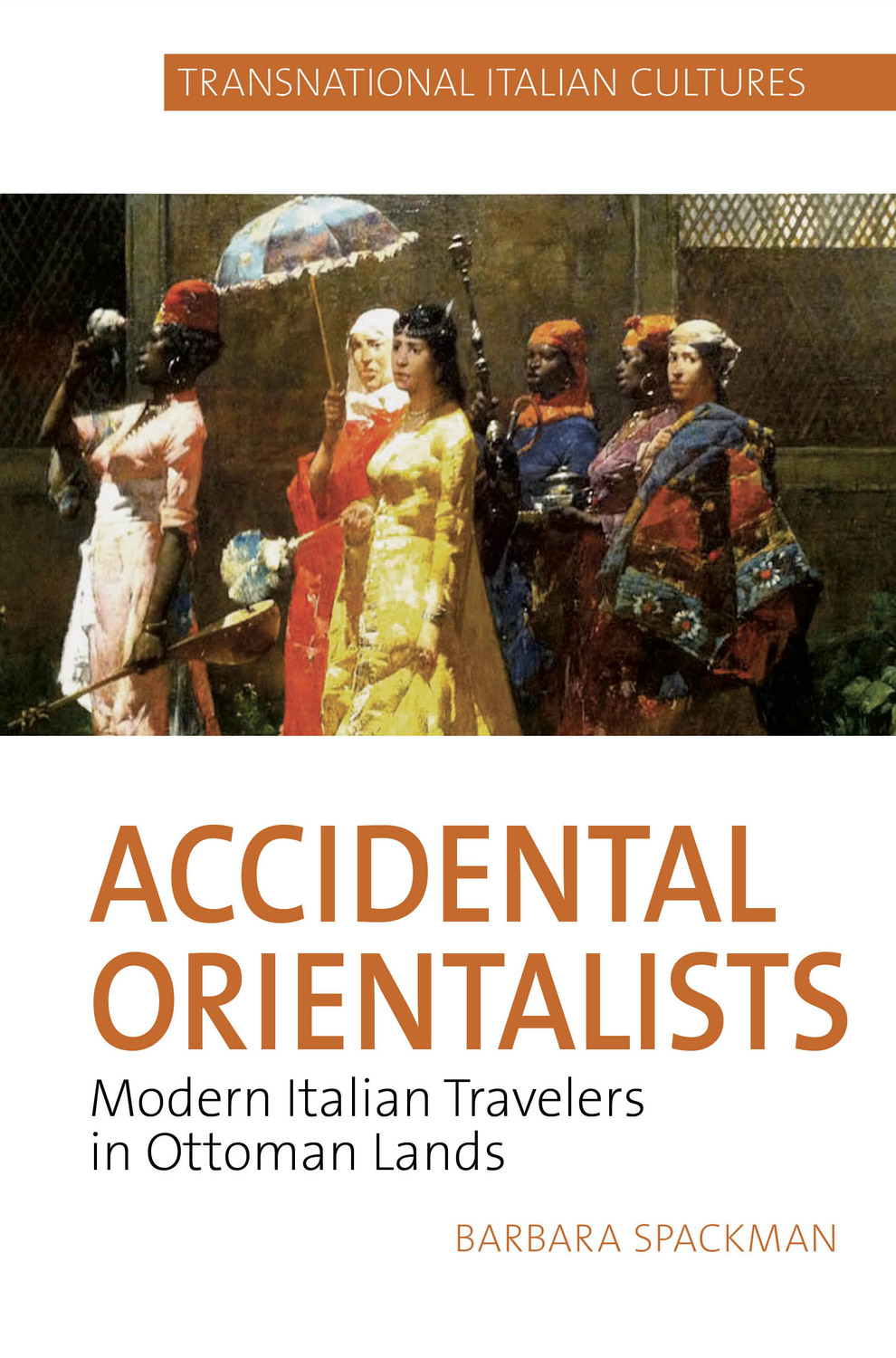 Accidental Orientalists