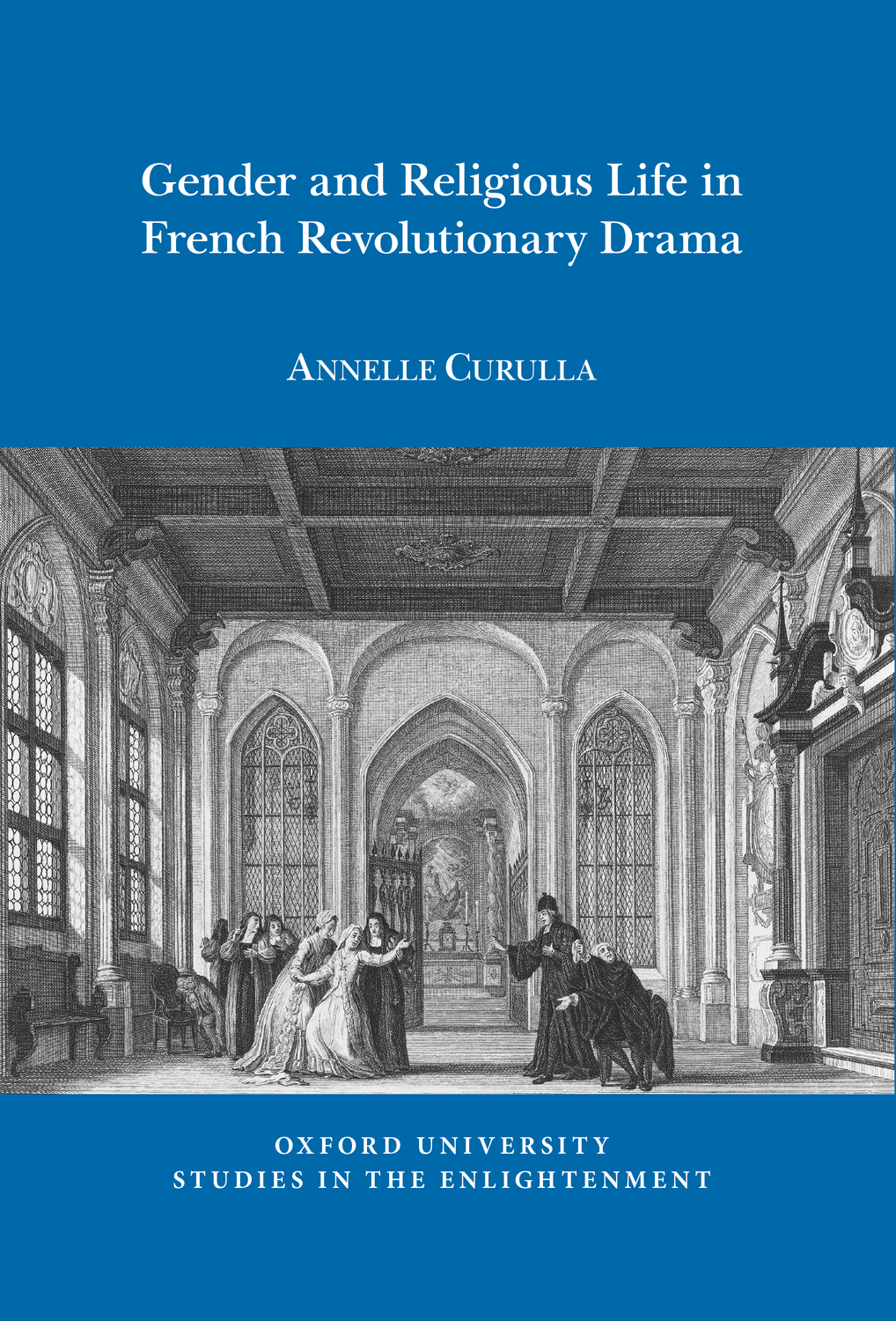 Gender and Religious Life in French Revolutionary Drama