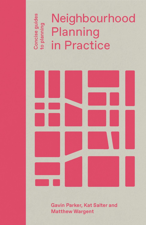 Image result for Neighbourhood planning in practice parker