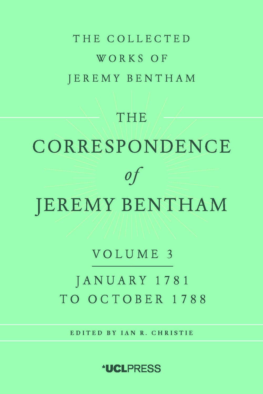 The Correspondence of Jeremy Bentham, Volume 3