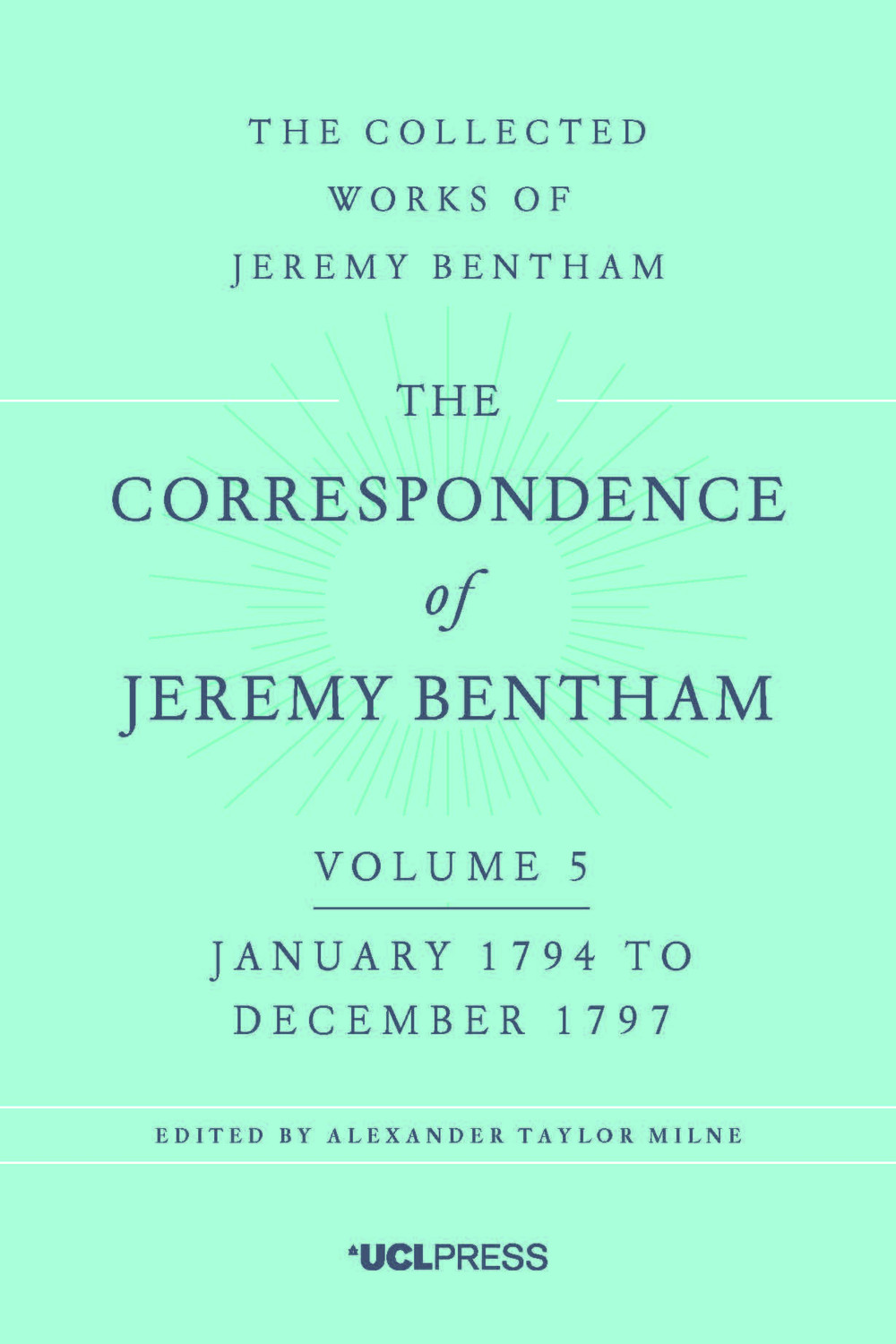 The Correspondence of Jeremy Bentham, Volume 5