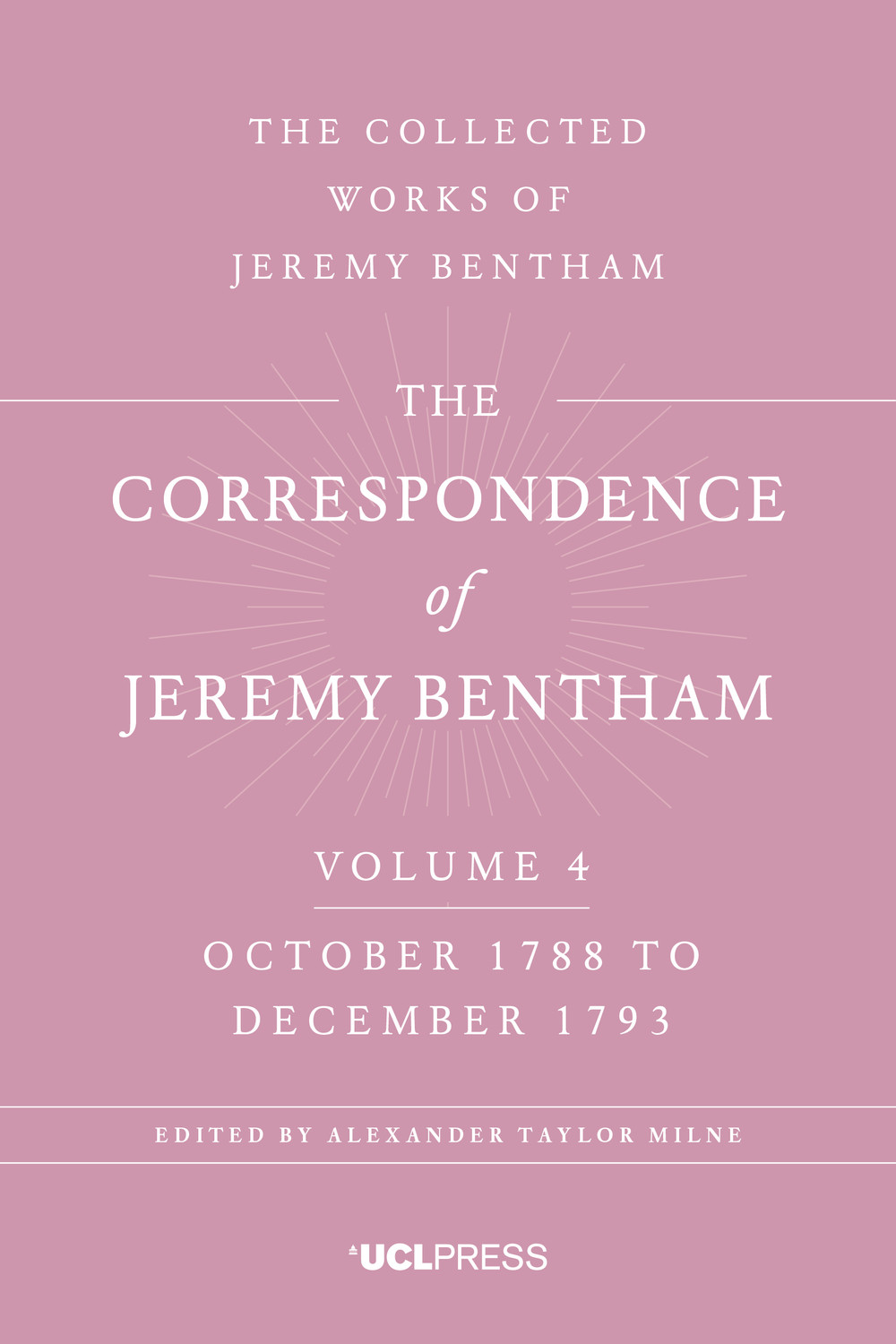 The Correspondence of Jeremy Bentham, Volume 4