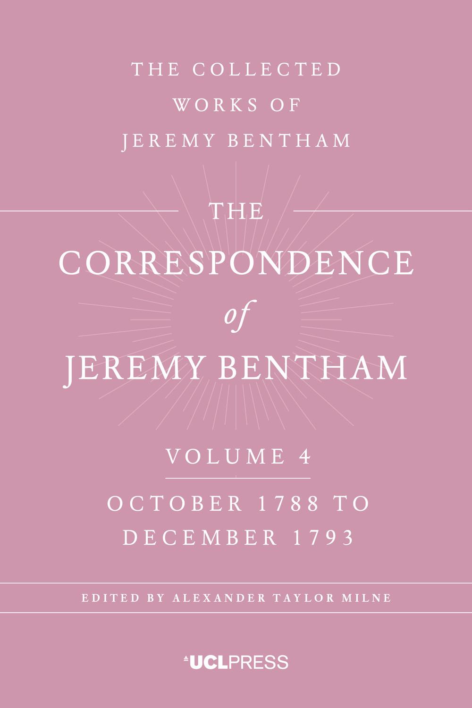 The Correspondence of Jeremy Bentham, Volume 4