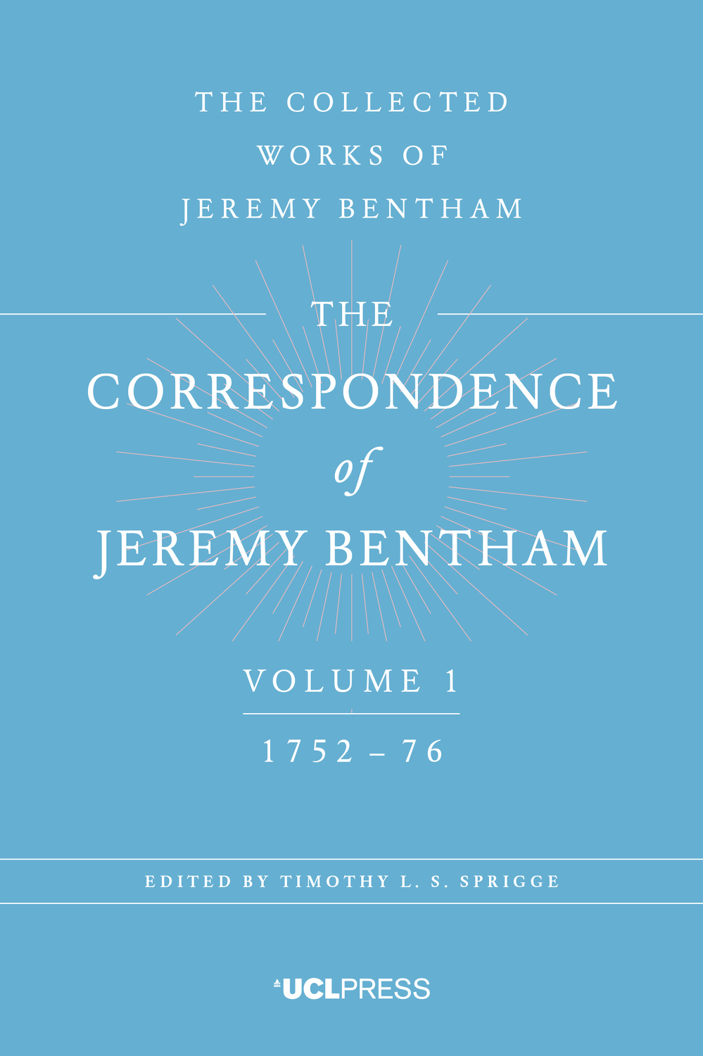 The Correspondence of Jeremy Bentham, Volume 1