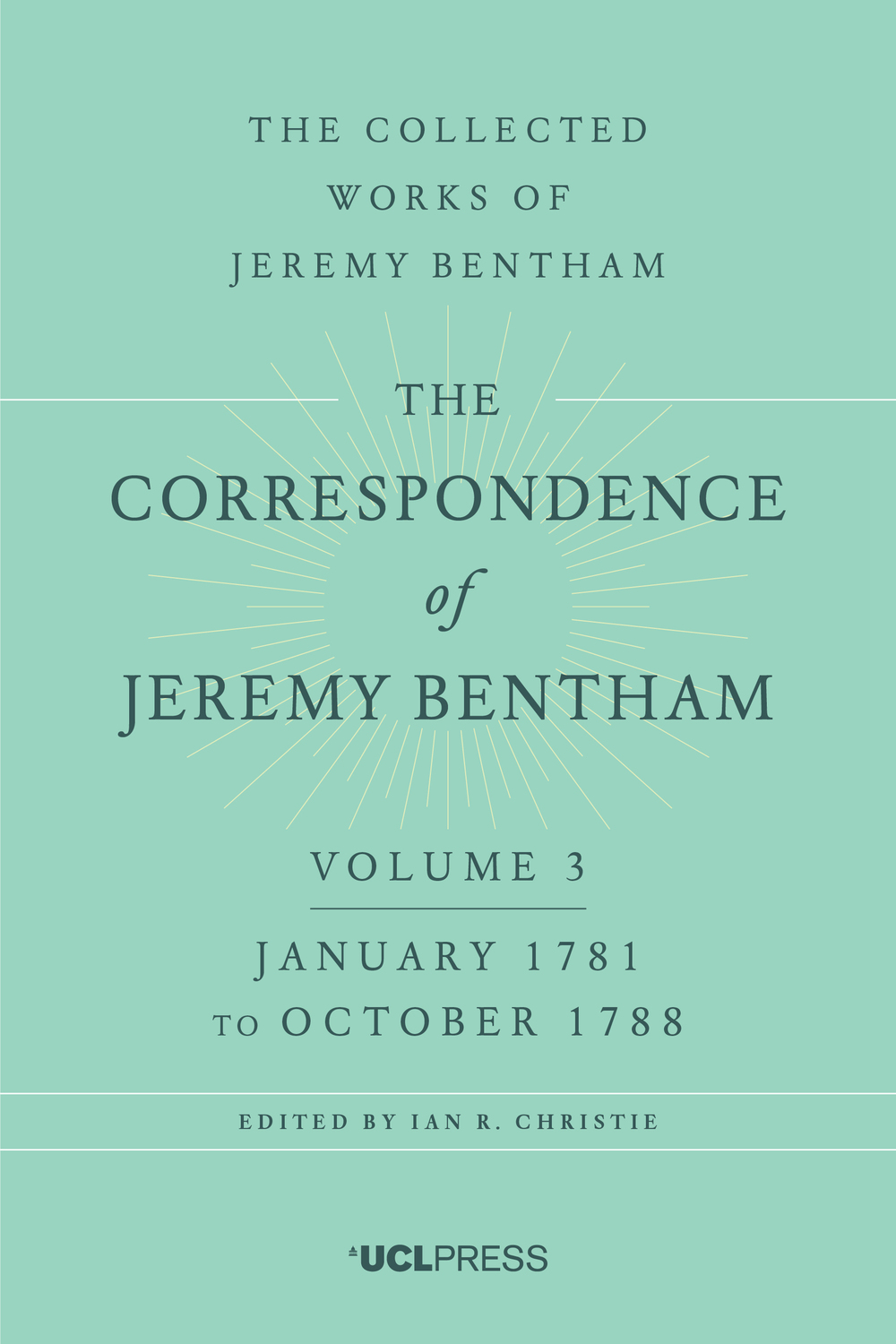 The Correspondence of Jeremy Bentham, Volume 3