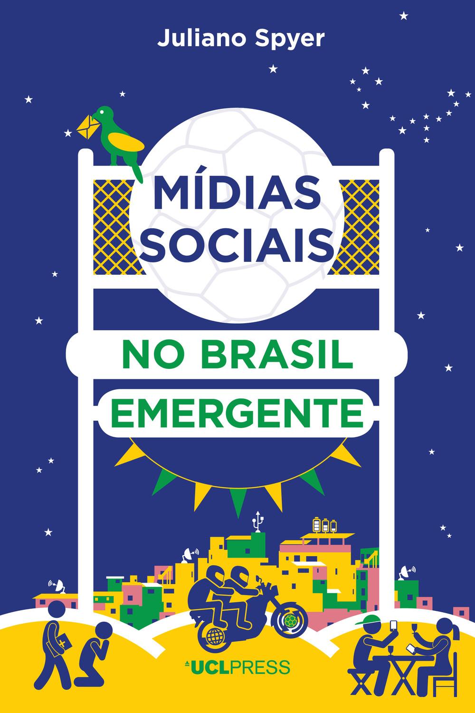 Mίdias sociais no Brasil emergente